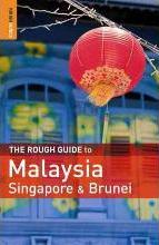 The Rough Guide to Malaysia, Singapore and Brunei