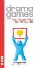 Drama Games for Those Who Like to Say 'No'