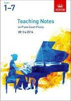 Teaching Notes on Piano Exam Pieces 2013 & 2014, ABRSM Grades 17