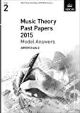 Music Theory Past Papers 2015 Model Answers, ABRSM Grade 2