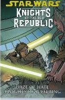 Star Wars - Knights of the Old Republic: Daze of Hate, Knights of Suffering v. 4