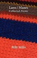 Lares/Manes - Collected Poems