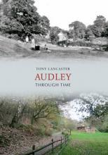 Audley Through Time