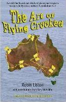 The Art of Flying Crooked