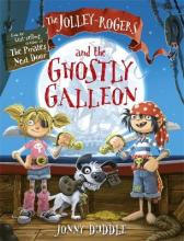 The Jolley-Rogers and the Ghostly Galleon