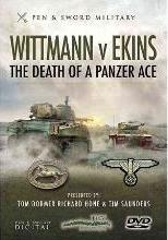 Wittmann vs Ekins - The Death of a Panzer Ace
