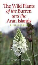 The Wild Plants of the Burren and the Aran Islands 2016