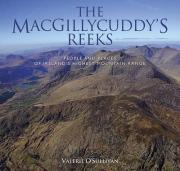 The MacGillycuddy's Reeks: People and Places of Ireland's Highest Mountain Range 2016