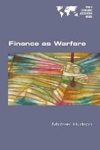 Finance as Warfare