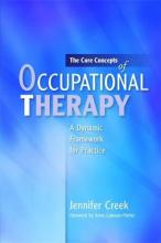 The Core Concepts of Occupational Therapy