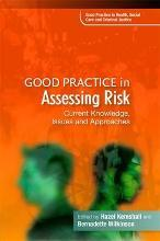 Good Practice in Assessing Risk: v. 3