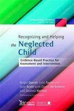 Recognizing and Helping the Neglected Child