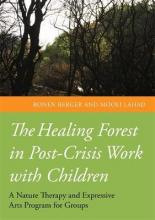 The Healing Forest in Post-Crisis Work with Children