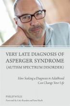 Very Late Diagnosis of Asperger Syndrome (Autism Spectrum Disorder)