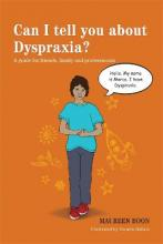 Can I Tell You About Dyspraxia?
