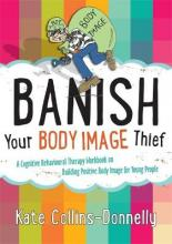 Banish Your Body Image Thief