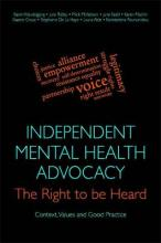 Independent Mental Health Advocacy - The Right to be Heard