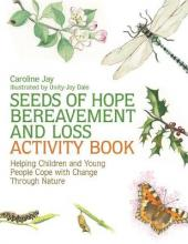 Seeds of Hope Bereavement and Loss Activity Book