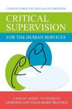Critical Supervision for the Human Services