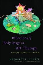 Reflections of Body Image in Art Therapy