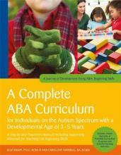 A Complete ABA Curriculum for Individuals on the Autism Spectrum with a Developmental Age of 3-5 Years