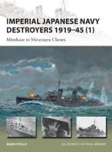 Imperial Japanese Navy Destroyers 1919-45: Volume 1