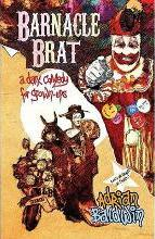 Barnacle Brat (a dark comedy for grown-ups)