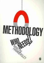 Methodology: Who Needs It?