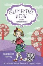 Clementine Rose and the Famous Friend
