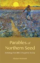 Parables of Northern Seed