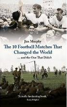 The 10 Matches That Changed The World