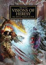 Visions of Heresy: Book 1