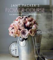 Jane Packer's Flower Course