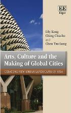 Arts, Culture and the Making of Global Cities