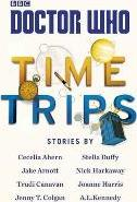 Doctor Who: Time Trips (The Collection)