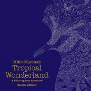 Millie Marotta's Tropical Wonderland Deluxe Edition: A Colouring Book Adventure