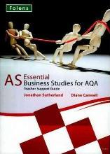Essential Business Studies A Level: AS for AQA Teacher Support Book & CD