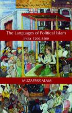 Islam and the Language of Politics in India, 1200-1800