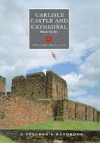 Carlisle Castle and Cathedral