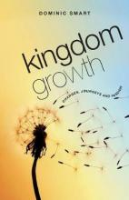 Kingdom Growth - changes, journeys and passion
