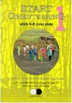 Start Orienteering: 6-8 Year Olds Bk. 1