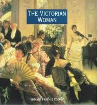 The Victorian Woman