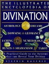 The Illustrated Encyclopedia of Divination
