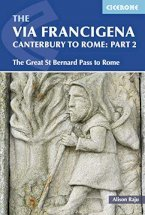 The Via Francigena Canterbury to Rome - Part 2