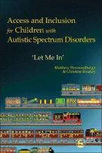 Access and Inclusion for Children with Autistic Spectrum Disorders