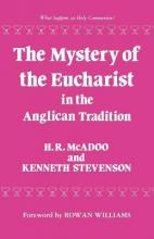 The Mystery of the Eucharist in Anglican Tradition