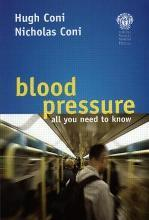 Blood Pressure - all you need to know
