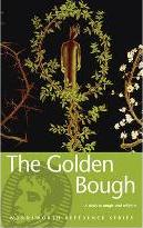 The Golden Bough: A Study in Magic and Religion