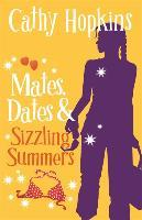 Mates, Dates and Sizzling Summers