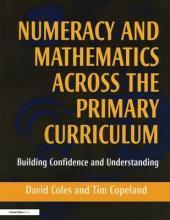 Numeracy and Mathematics Across the Primary Curriculum